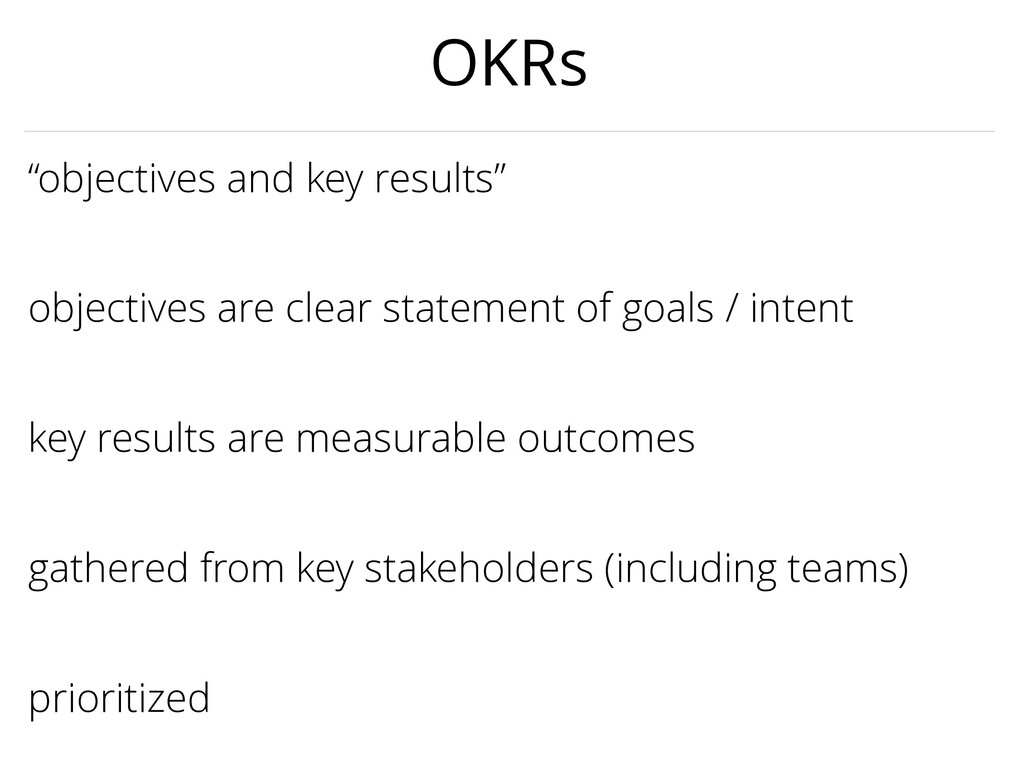 """key results are measurable outcomes """"objectives..."""