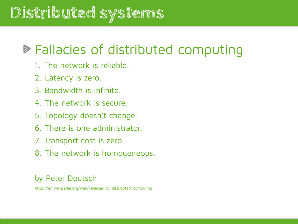 Fallacies of distributed computing 1. The netwo...