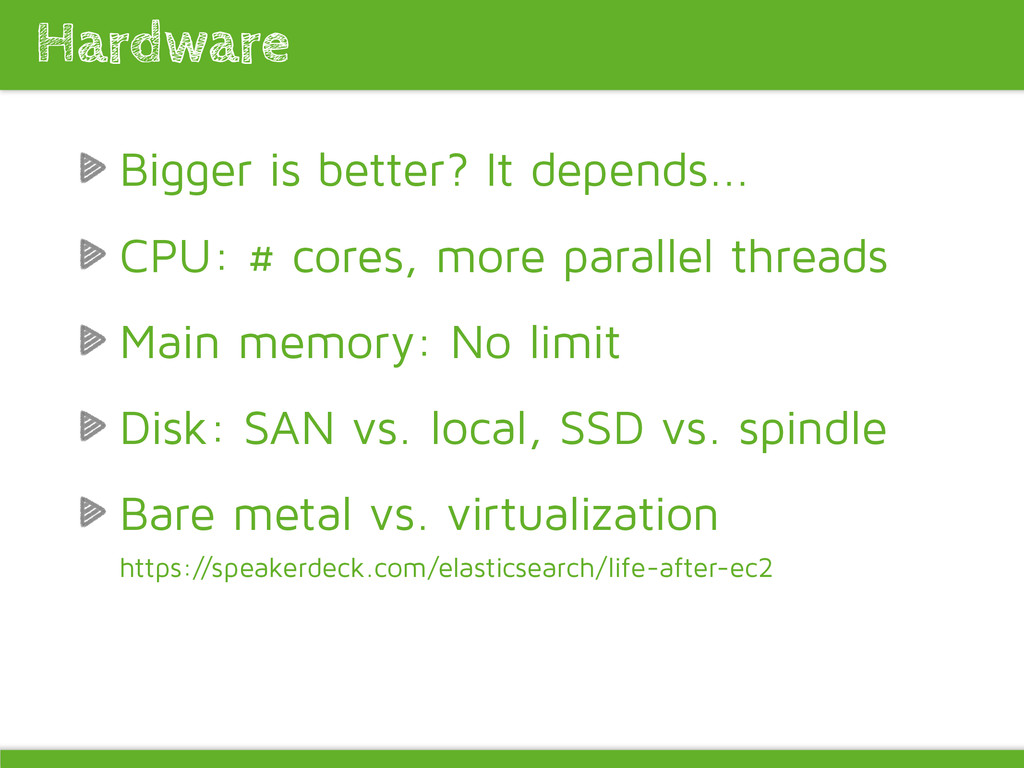 Bigger is better? It depends... CPU: # cores, m...