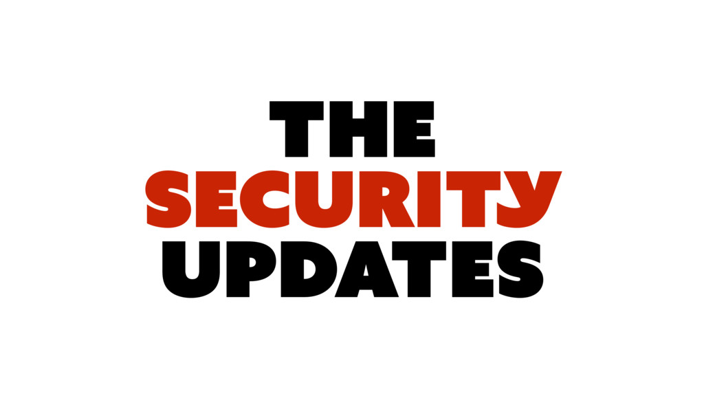 The SECURITy UPDATES