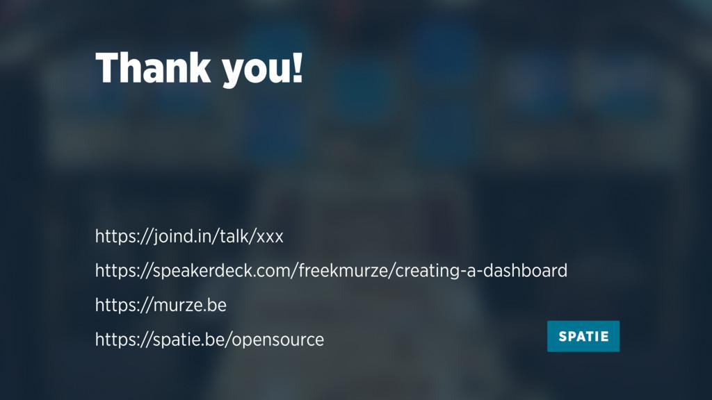 Thank you! https://joind.in/talk/xxx https://sp...