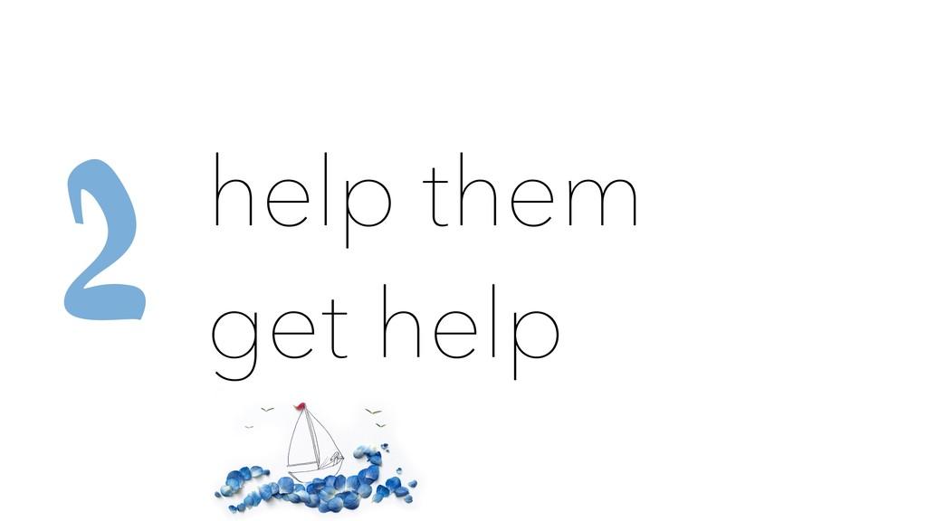 help them get help 2