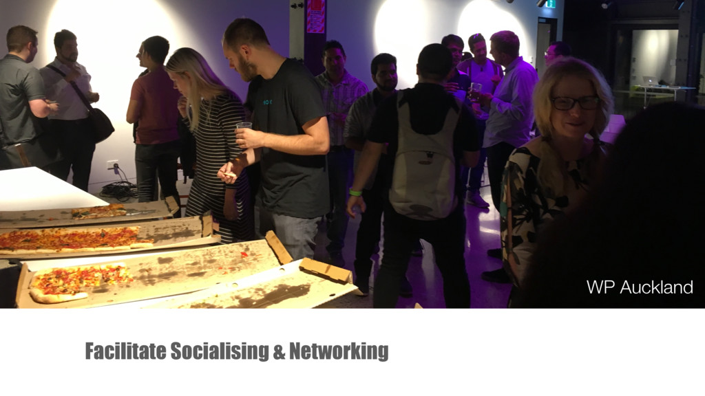 Facilitate Socialising & Networking WP Auckland