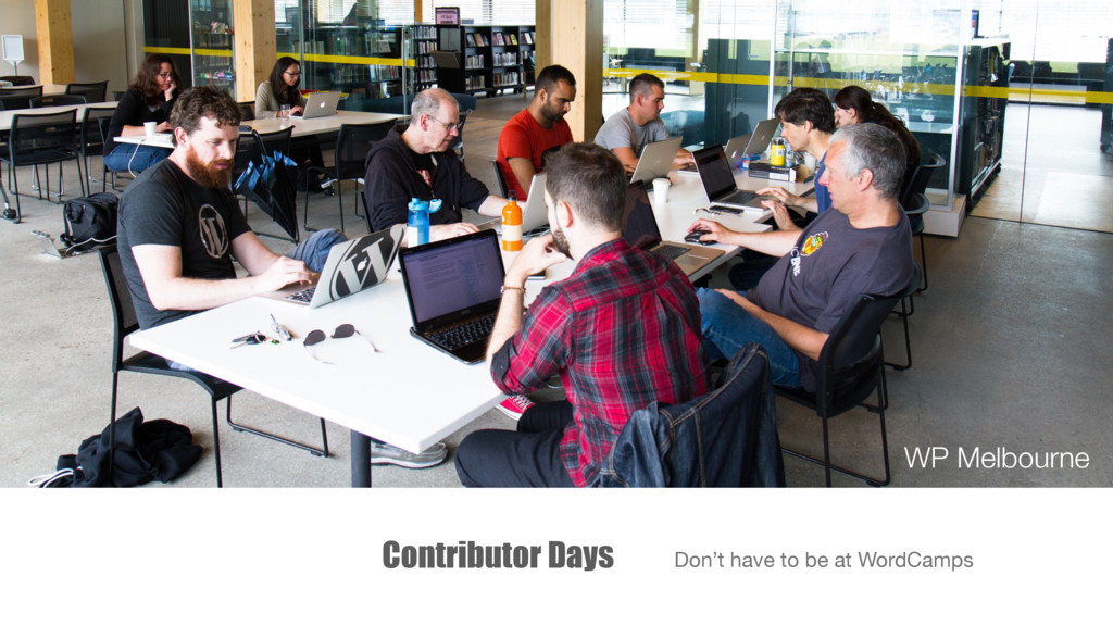 Contributor Days Don't have to be at WordCamps ...