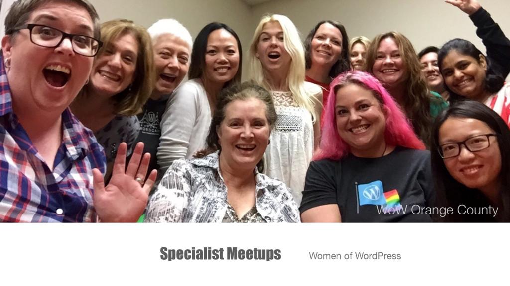 Specialist Meetups Women of WordPress WoW Orang...