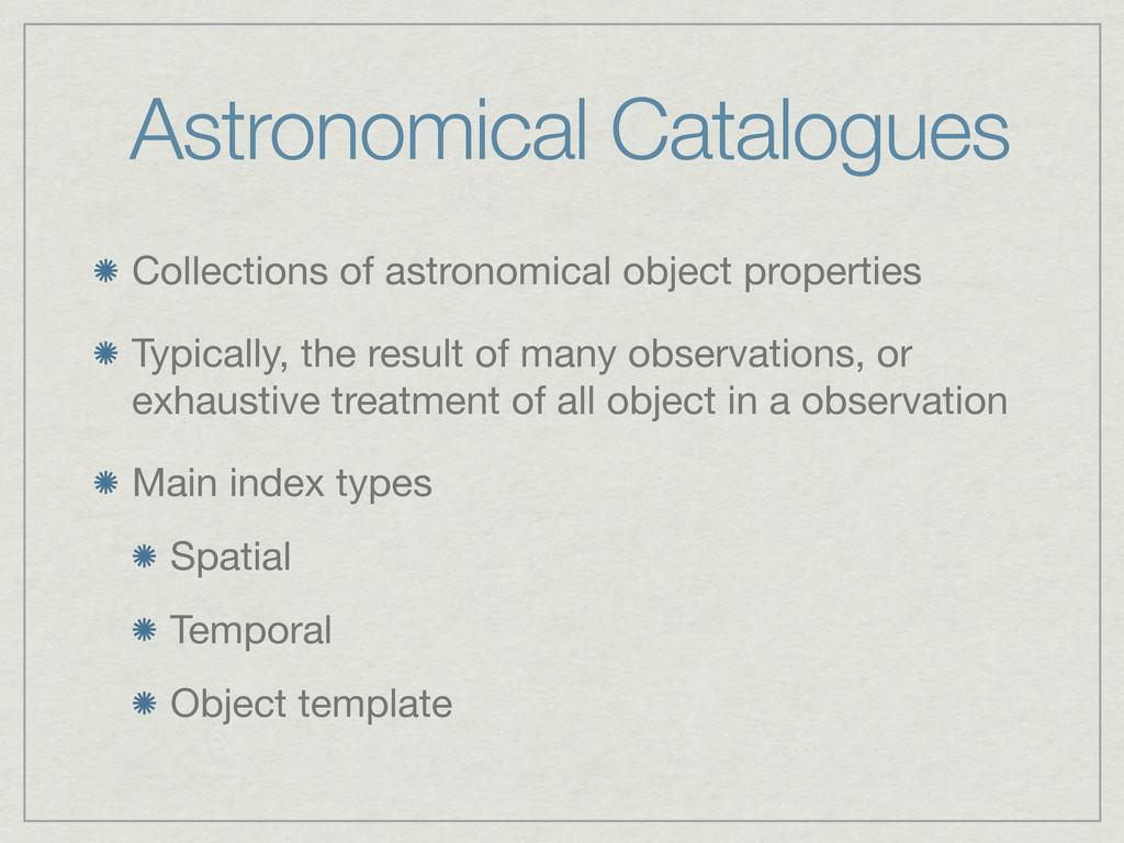 Astronomical Catalogues Collections of astronom...
