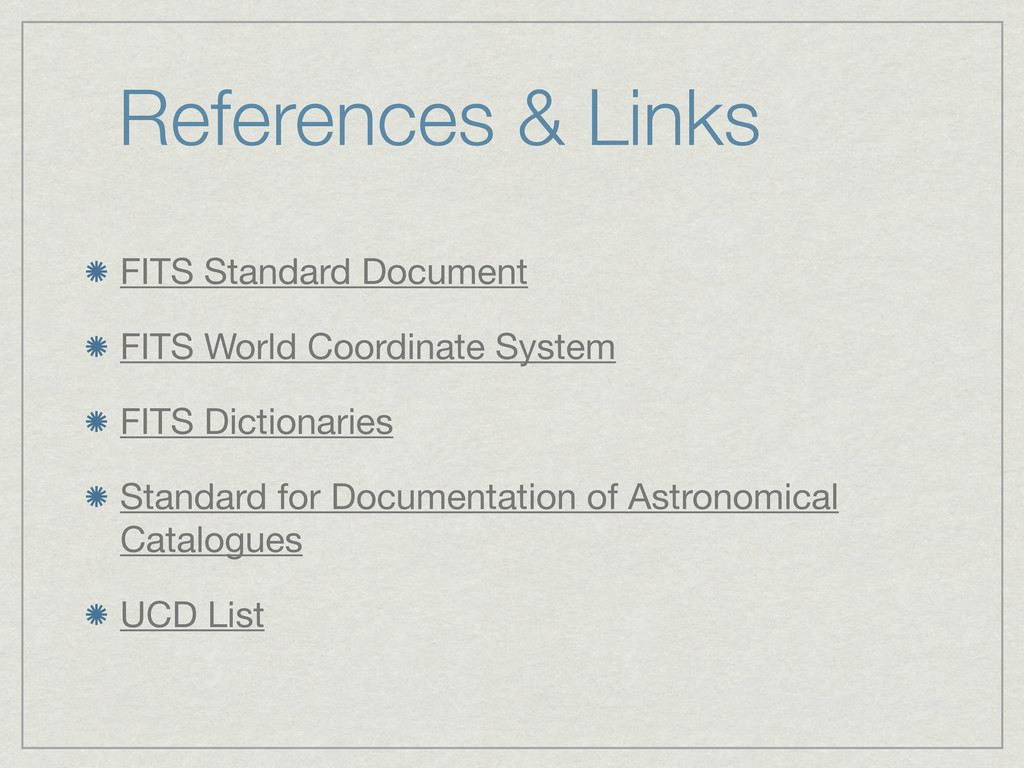 References & Links FITS Standard Document FITS ...