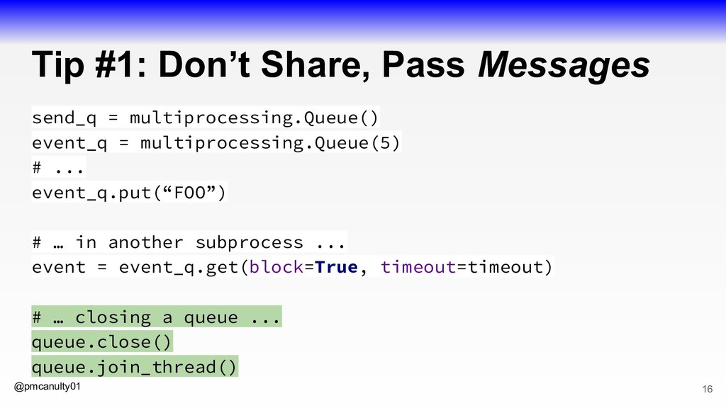 @pmcanulty01 Tip #1: Don't Share, Pass Messages...