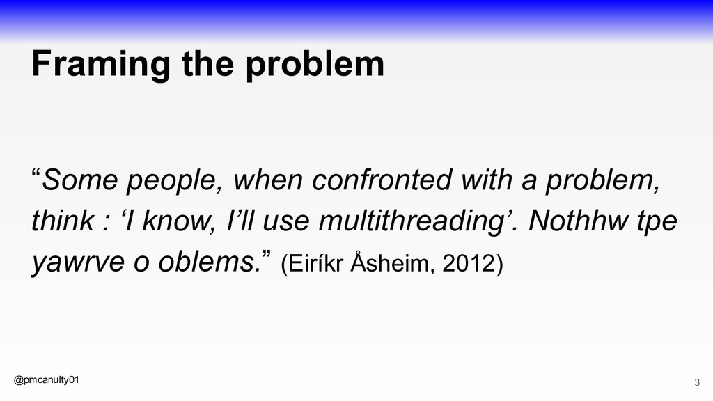 """@pmcanulty01 Framing the problem """"Some people, ..."""