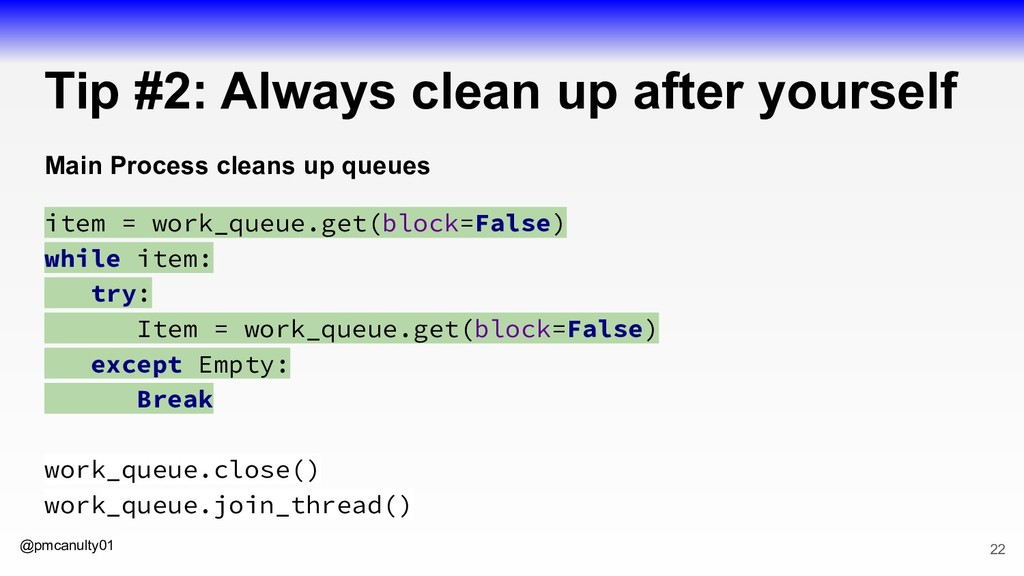 @pmcanulty01 Tip #2: Always clean up after your...