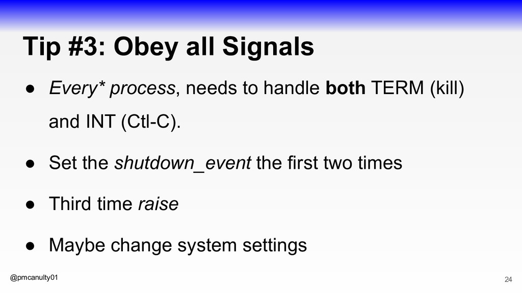 @pmcanulty01 Tip #3: Obey all Signals ● Every* ...
