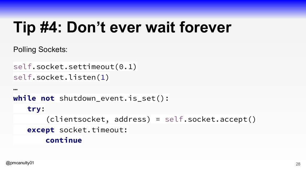 @pmcanulty01 Tip #4: Don't ever wait forever Po...