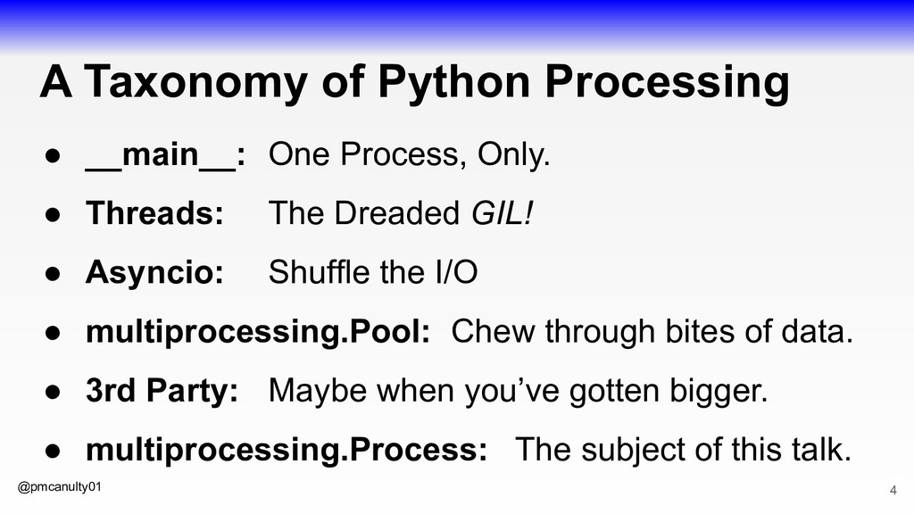 @pmcanulty01 A Taxonomy of Python Processing ● ...