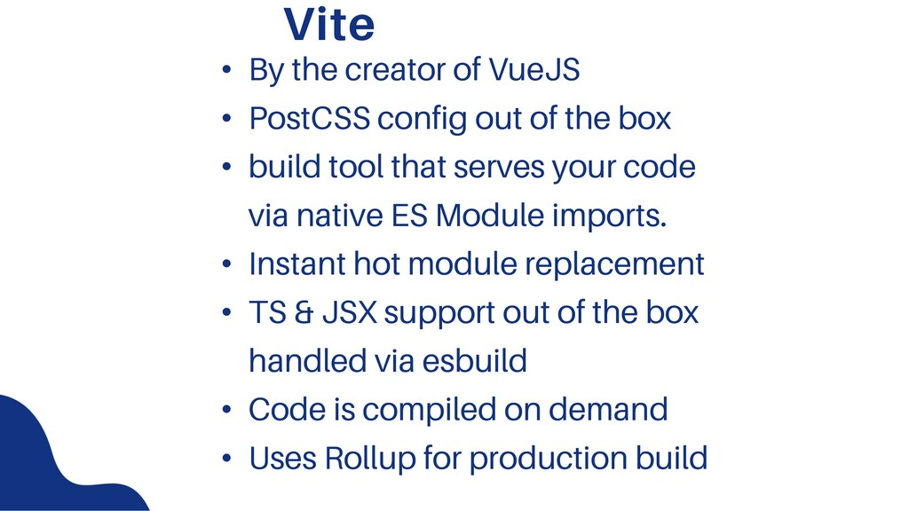 Vite • By the creator of VueJS • PostCSS config...