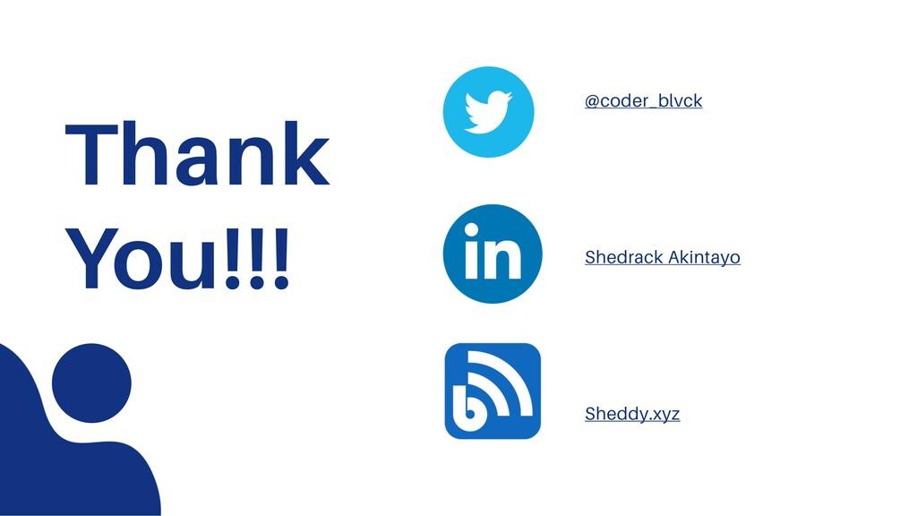 Thank You!!! @coder_blvck Shedrack Akintayo She...