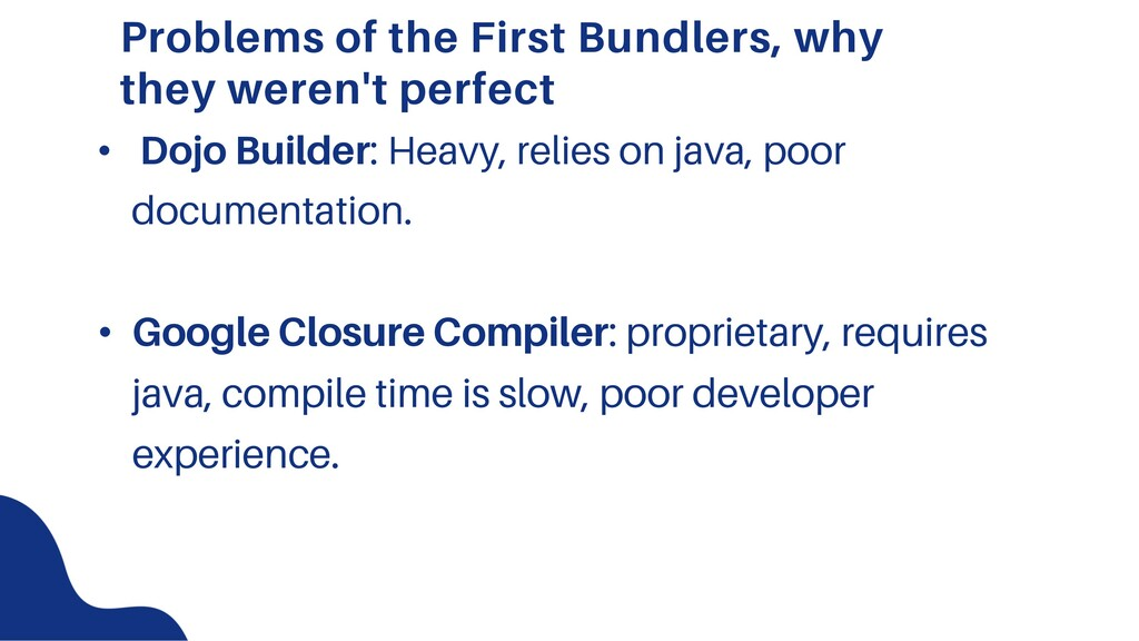 Problems of the First Bundlers, why they weren'...