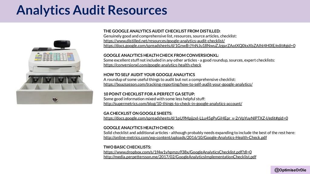 @OptimiseOrDie Analytics Audit Resources @Optim...