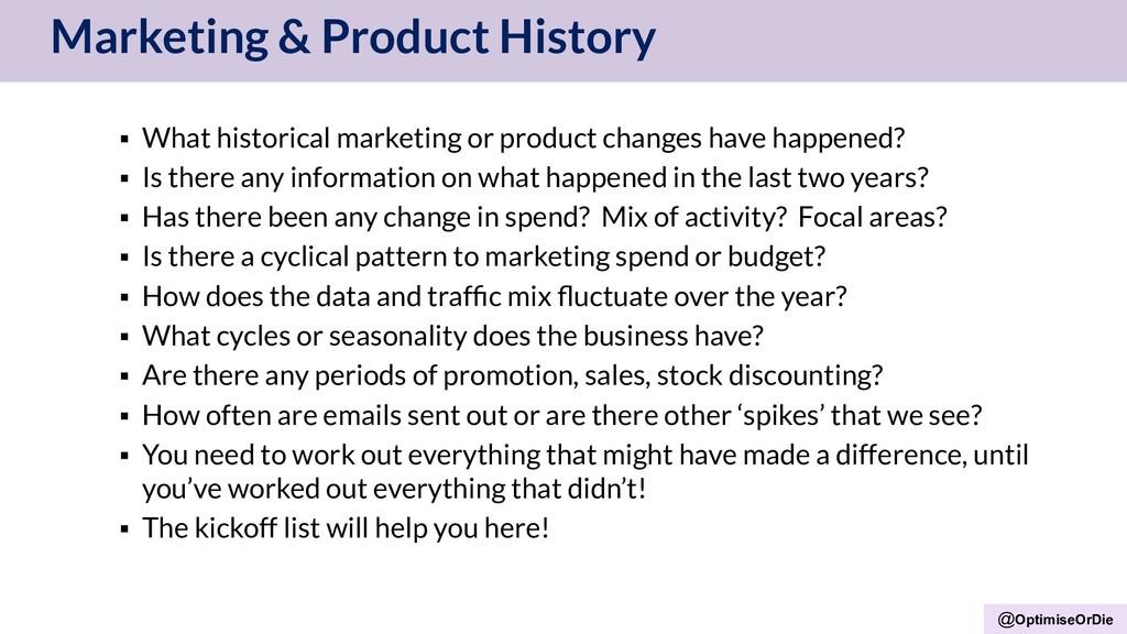 @OptimiseOrDie Marketing & Product History ▪ Wh...