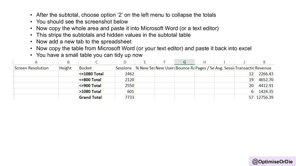 @OptimiseOrDie • After the subtotal, choose opt...