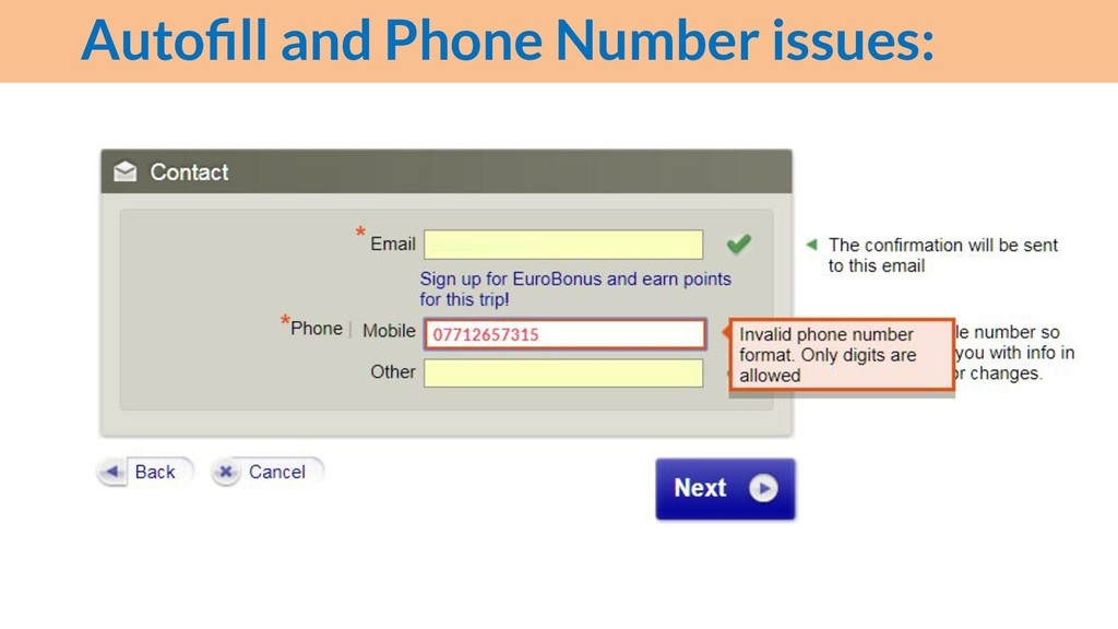 Autofill and Phone Number issues: