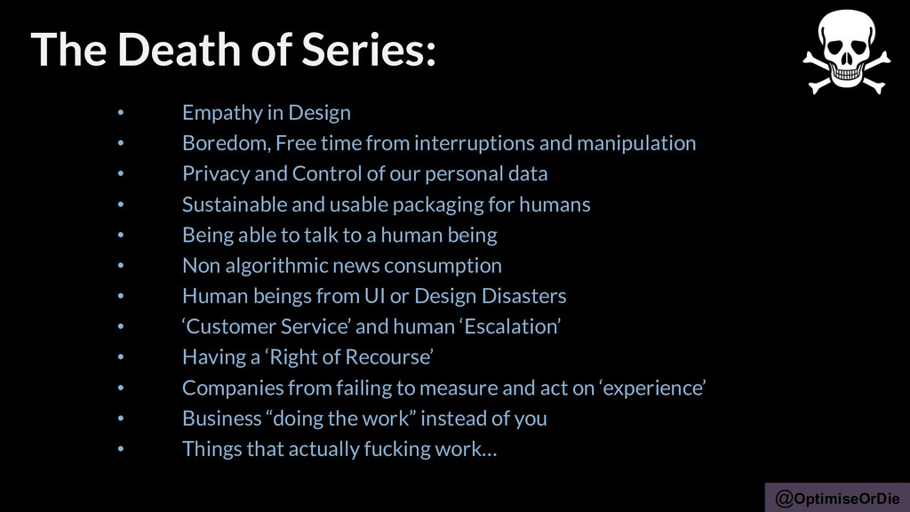 @OptimiseOrDie • Empathy in Design • Boredom, F...