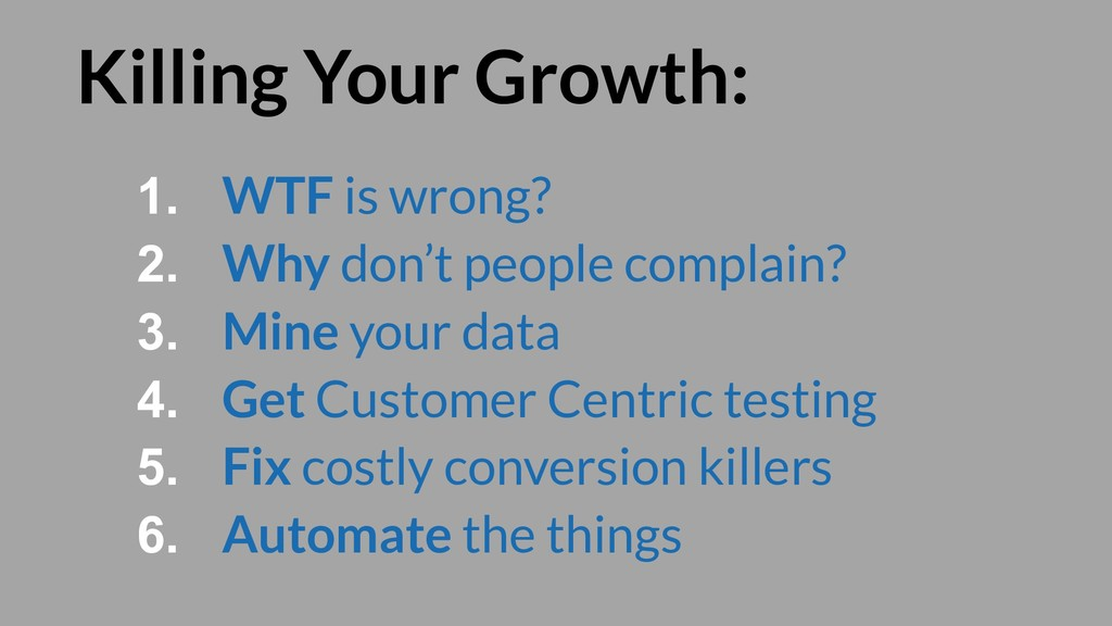 Killing Your Growth: 1. WTF is wrong? 2. Why do...