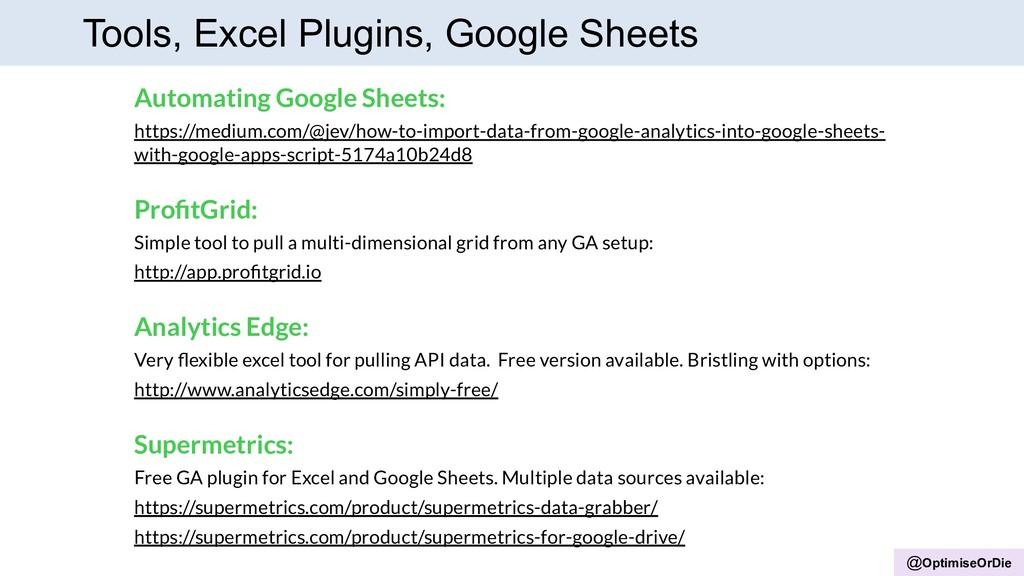 @OptimiseOrDie Tools, Excel Plugins, Google She...