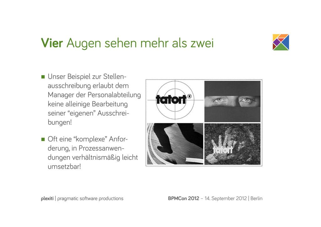 Vier Au en sehen mehr als zwei BPMCon 2012 – 14...