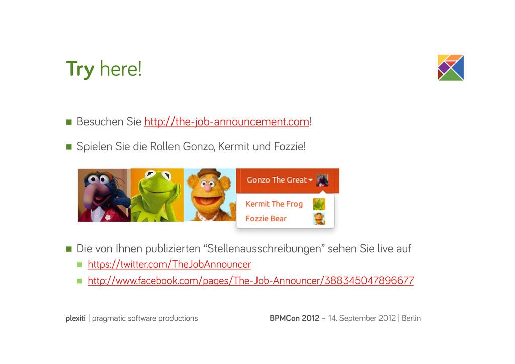 Try here! BPMCon 2012 – 14. September 2012   Be...