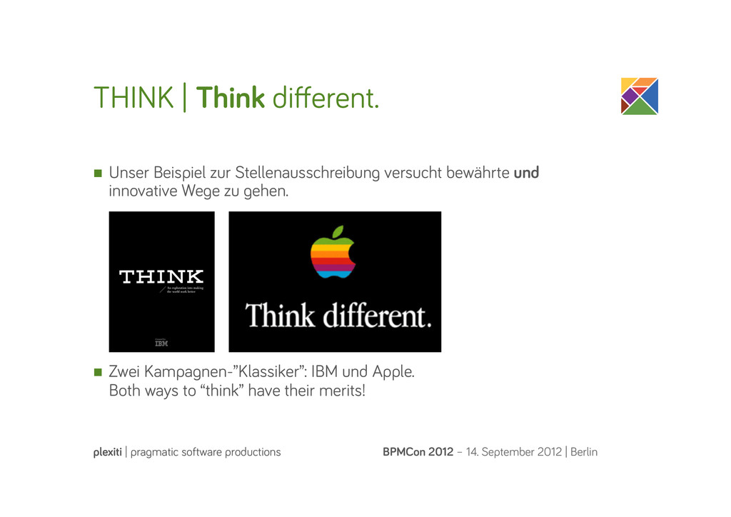 THINK   Think different. BPMCon 2012 – 14. Septe...