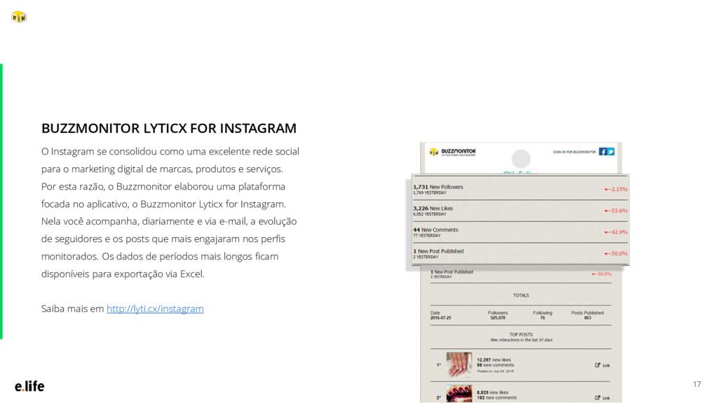 17 O Instagram se consolidou como uma excelente...