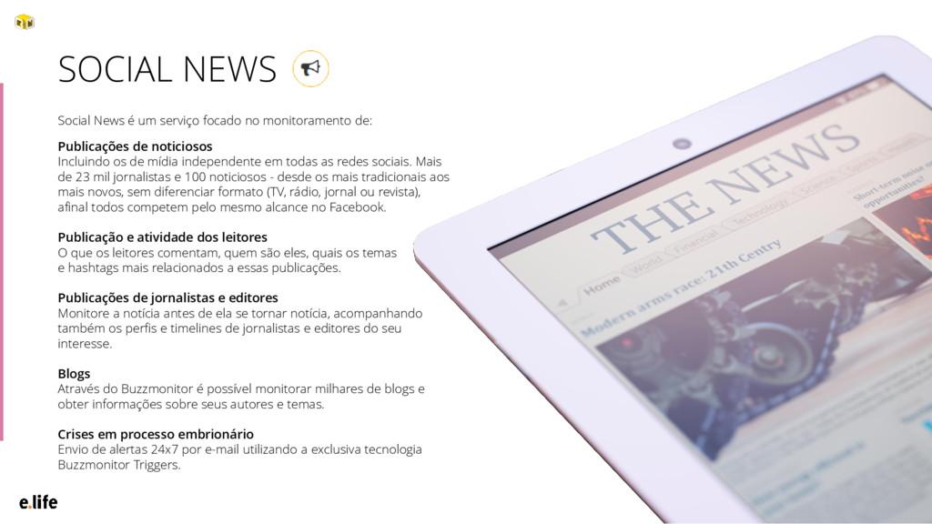 20 Social News é um serviço focado no monitoram...
