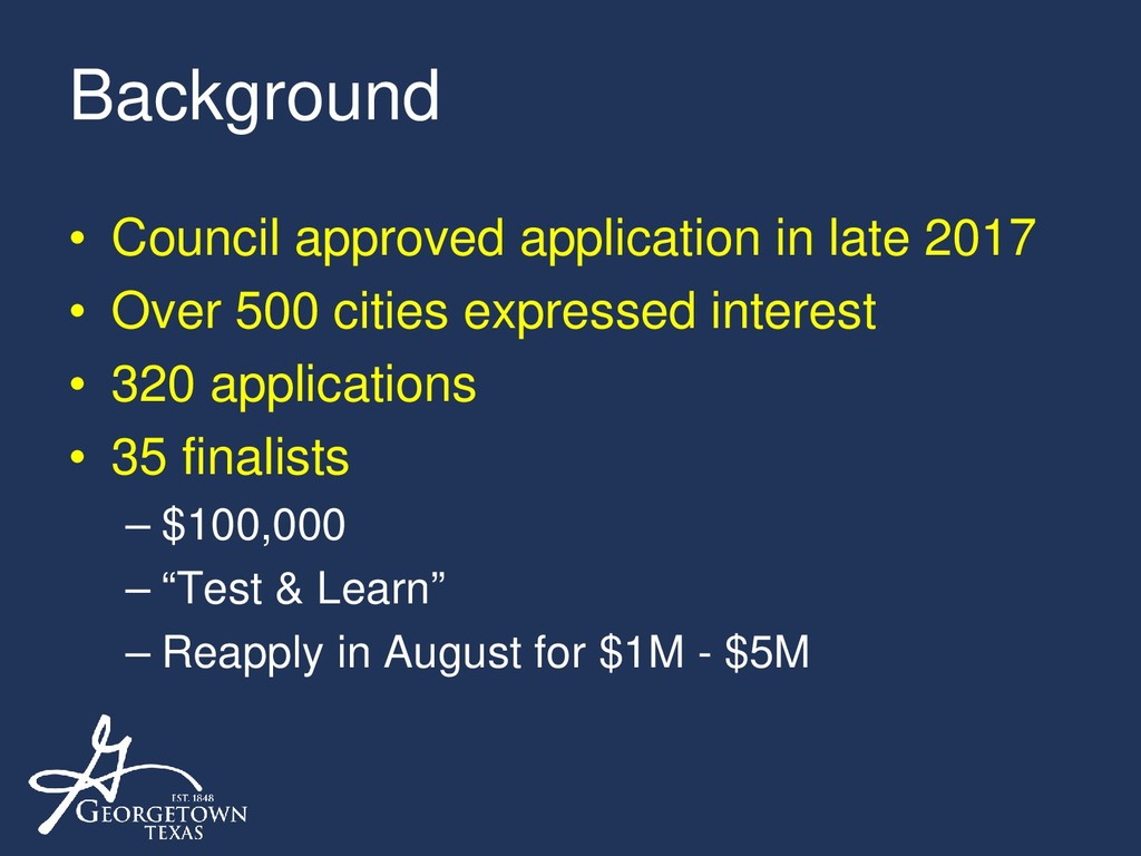 Background • Council approved application in la...