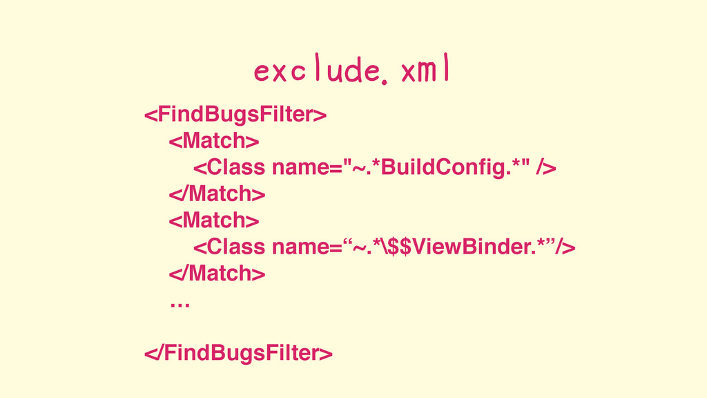 """<FindBugsFilter> <Match> <Class name=""""~.*BuildC..."""