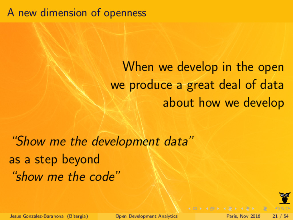 A new dimension of openness When we develop in ...
