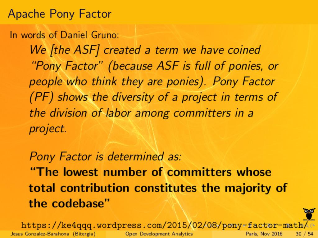 Apache Pony Factor In words of Daniel Gruno: We...