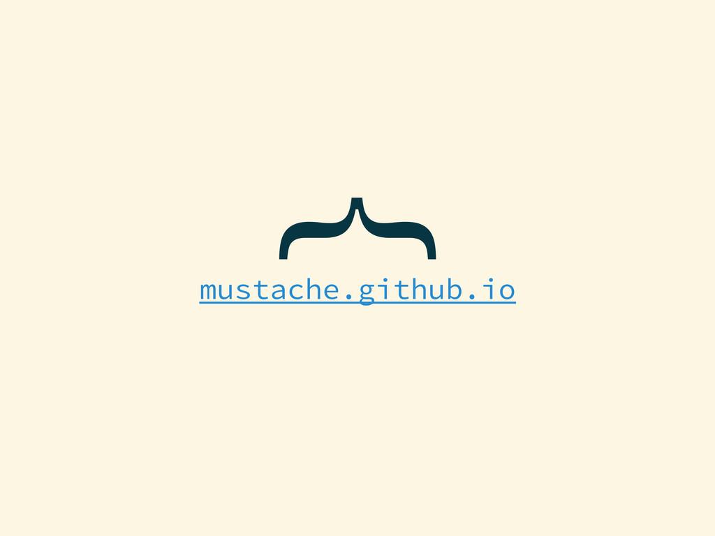} mustache.github.io