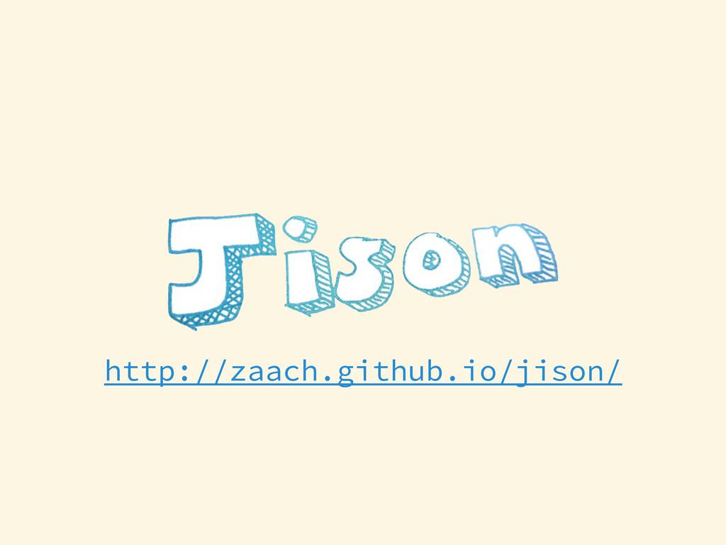 http://zaach.github.io/jison/