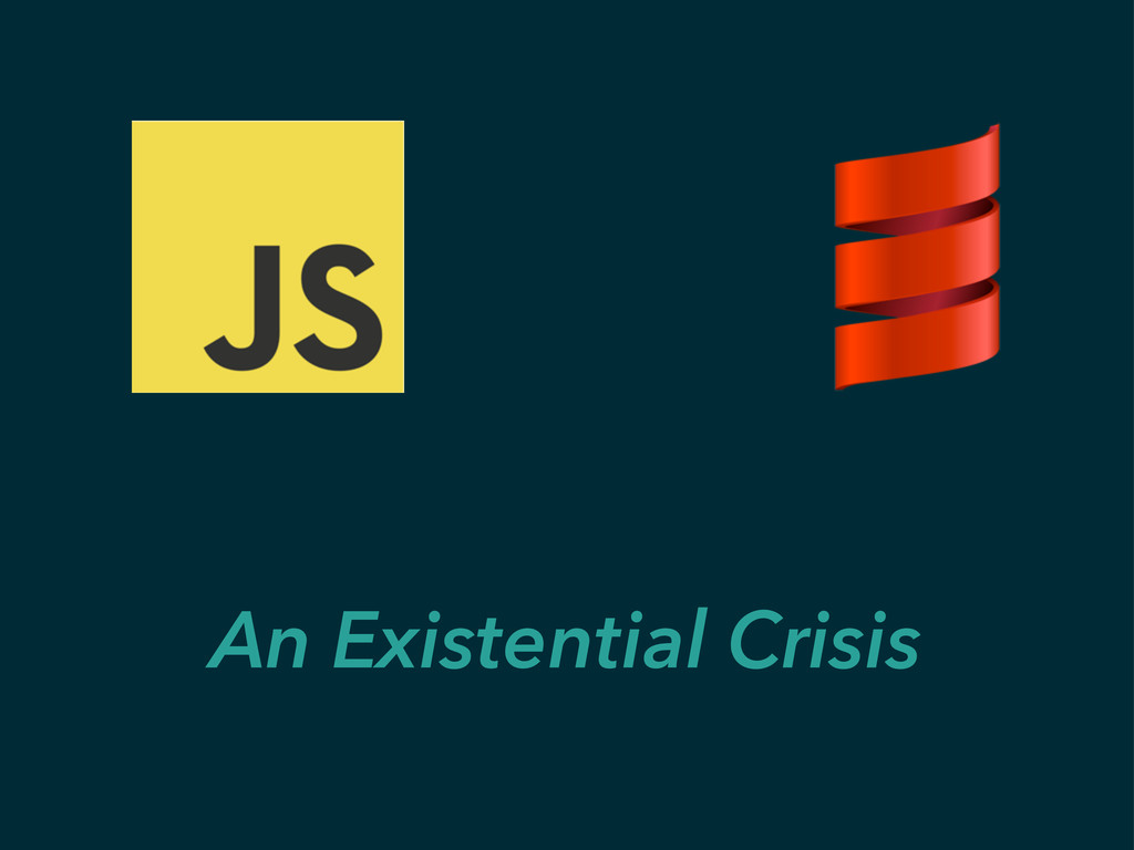 An Existential Crisis