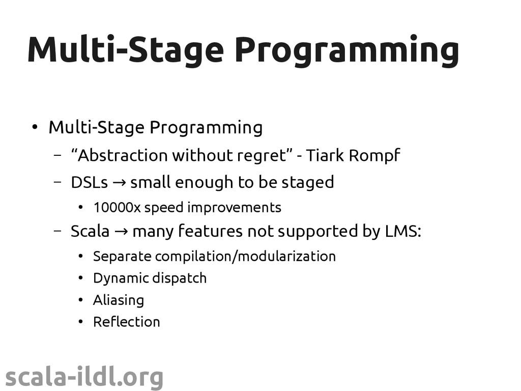 scala-ildl.org Multi-Stage Programming Multi-St...