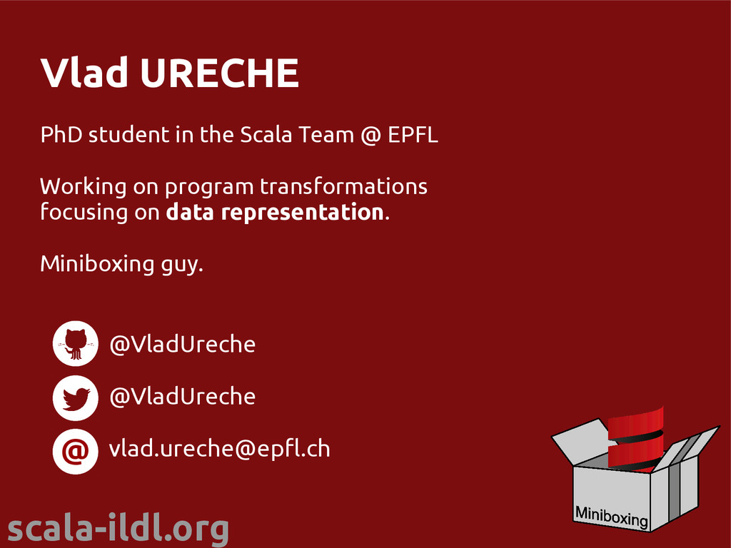 scala-ildl.org Vlad URECHE PhD student in the S...