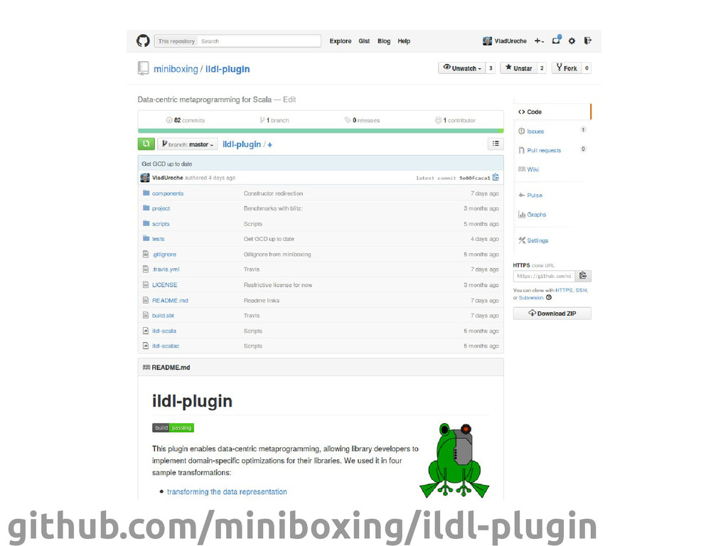 scala-ildl.org github.com/miniboxing/ildl-plugin