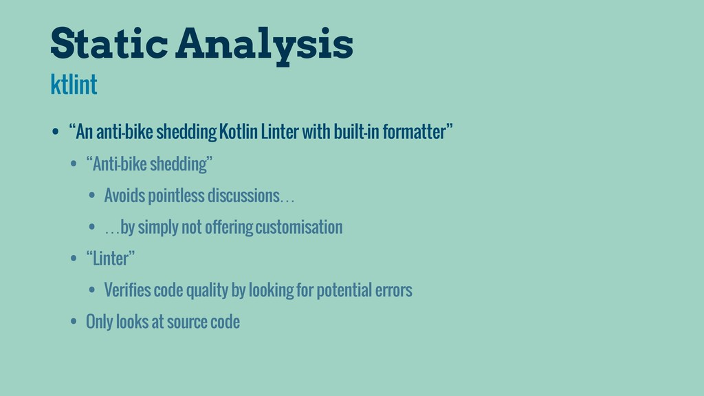"Static Analysis • ""An anti-bike shedding Kotlin..."