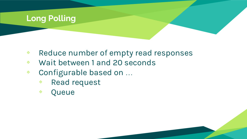 Long Polling Reduce number of empty read respon...