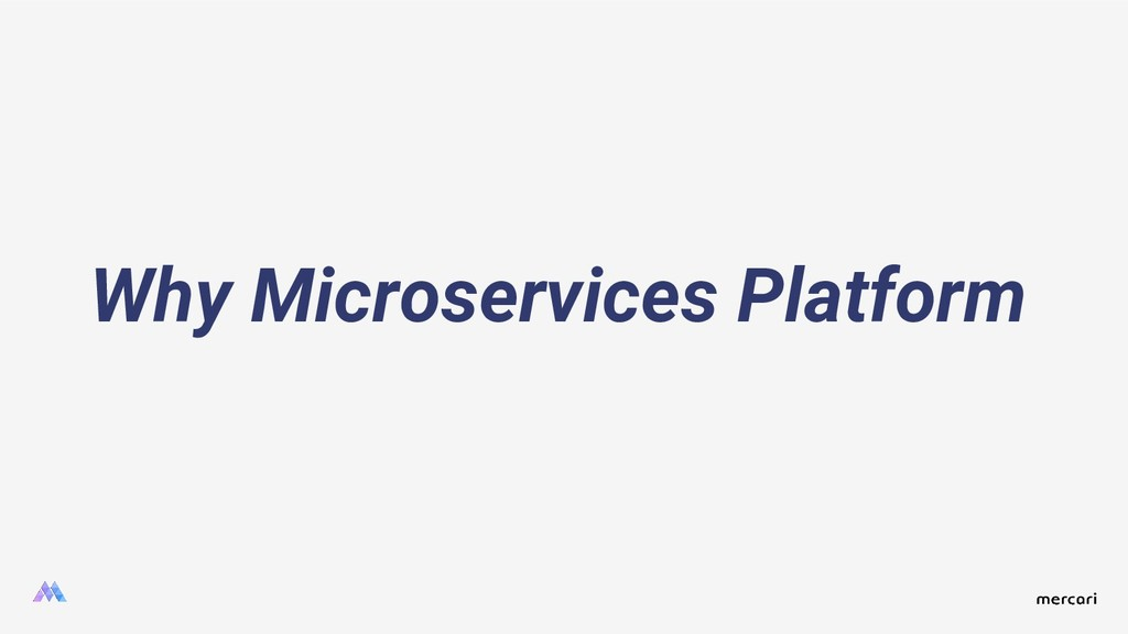 Why Microservices Platform