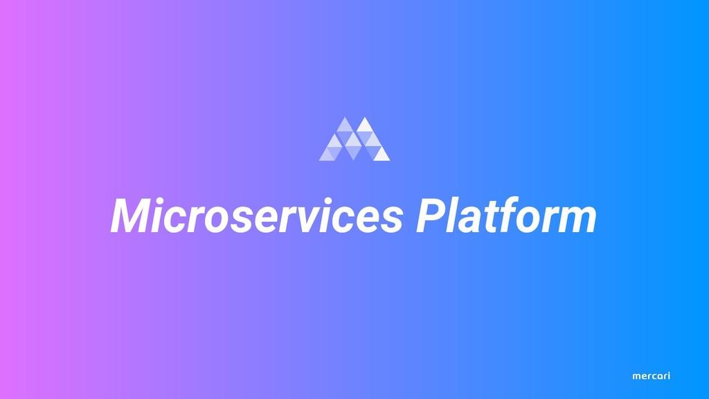 Microservices Platform