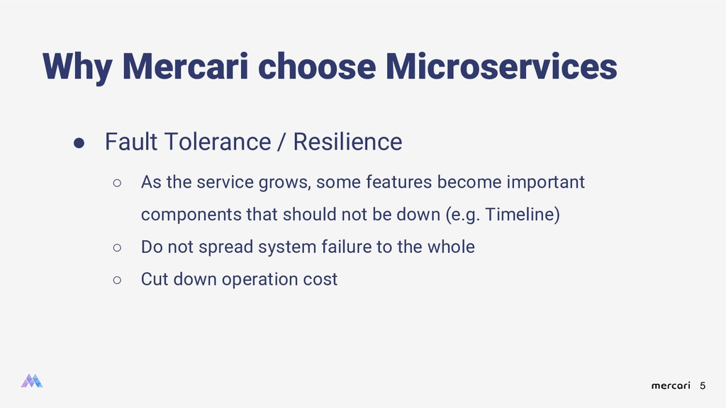 5 ● Fault Tolerance / Resilience ○ As the servi...
