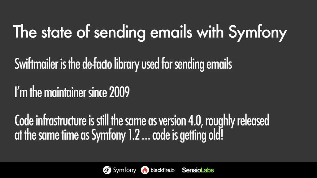 The state of sending emails with Symfony Swiftm...