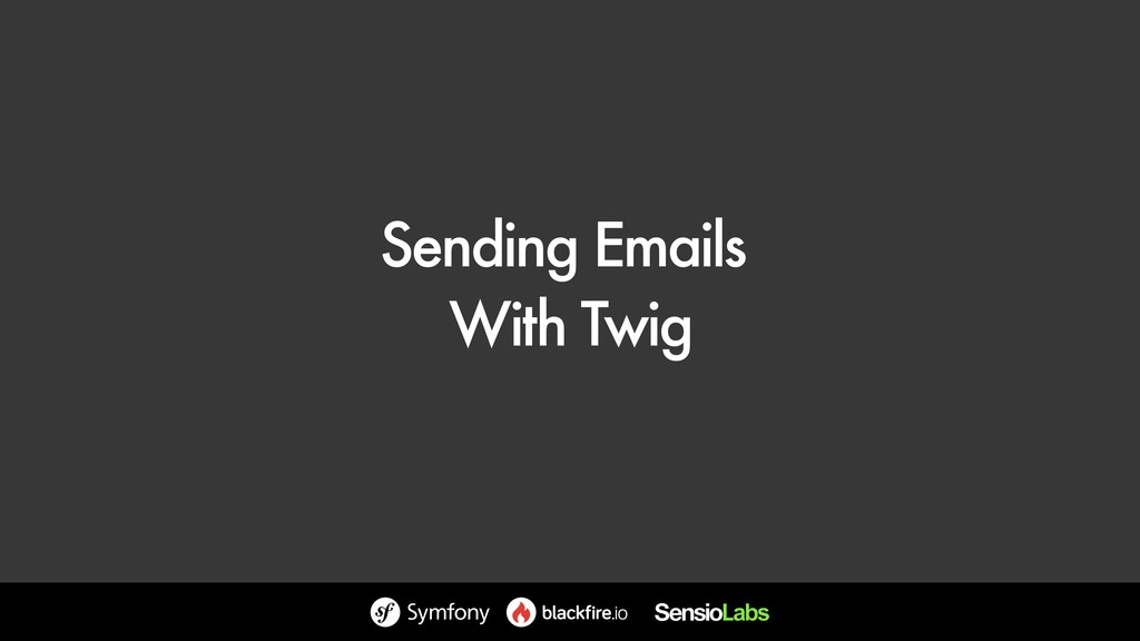 Sending Emails With Twig