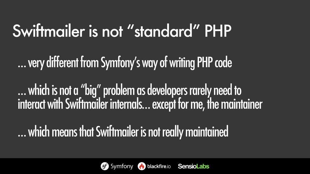 "Swiftmailer is not ""standard"" PHP … very differ..."